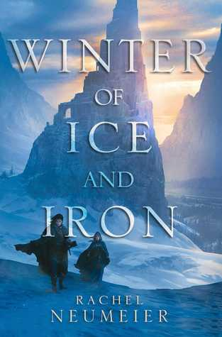 [PDF] [EPUB] Winter of Ice and Iron Download by Rachel Neumeier