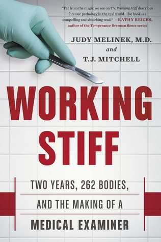 [PDF] [EPUB] Working Stiff: Two Years, 262 Bodies, and the Making of a Medical Examiner Download by Judy Melinek