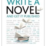 [PDF] [EPUB] Write a Novel and Get it Published: Teach Yourself Download