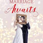 [PDF] [EPUB] Your Marriage Awaits: A sweet and heartwarming romance Download