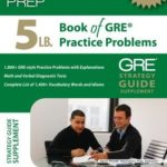 [PDF] [EPUB] 5 lb. Book of GRE Practice Problems Download