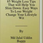 [PDF] [EPUB] 85 Weight Loss Tips That will Help You Slim Down: Easy Ways To Lose Weight Change Your Lifestyle Without Suffering Download