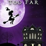 [PDF] [EPUB] A Broom too Far (A Wildes Witches Mystery Book 2) Download