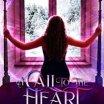 [PDF] [EPUB] A Call To The Heart: An Unsung Veil Companion Story Download