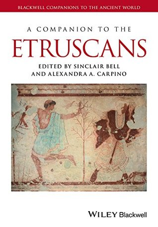 [PDF] [EPUB] A Companion to the Etruscans (Blackwell Companions to the Ancient World) Download by Sinclair Bell
