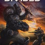 [PDF] [EPUB] A House Divided (Terran Armor Corps #4) Download