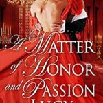[PDF] [EPUB] A Matter of Honor and Passion Download