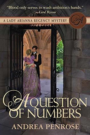 [PDF] [EPUB] A Question of Numbers (Lady Arianna Hadley Mystery #5) Download by Andrea Penrose
