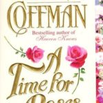 [PDF] [EPUB] A Time for Roses Download