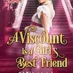 [PDF] [EPUB] A Viscount is a Girl's Best Friend (The Impossible Balfours Book 3) Download