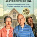 [PDF] [EPUB] About Your Father and Other Celebrities I Have Known: Ruminations and Revelations from a Desperate Mother to Her Dirty Son Download