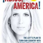 [PDF] [EPUB] Adios, America: The Left's Plan to Turn Our Country into a Third World Hellhole Download