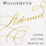 [PDF] [EPUB] Adorned: Living Out the Beauty of the Gospel Together Download