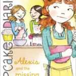 [PDF] [EPUB] Alexis and the Missing Ingredient Download