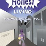 [PDF] [EPUB] An Honest Living (Maxima City Talent Book 2) Download