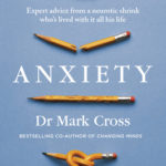 [PDF] [EPUB] Anxiety: Expert Advice from a Neurotic Shrink Who's Lived with Anxiety All His Life Download