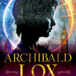 [PDF] [EPUB] Archibald Lox and the Empress of Suanpan (Archibald Lox #2) Download