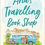 [PDF] [EPUB] Aria's Travelling Book Shop: An uplifting and laugh out loud romantic comedy! Download