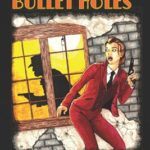 [PDF] [EPUB] Big Shots and Bullet Holes Download