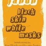 [PDF] [EPUB] Black Skin, White Masks Download