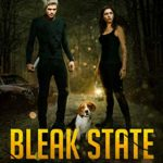 [PDF] [EPUB] Bleak State: A Post-Apocalyptic Adventure (Dark Resistance Book 3) Download