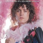 [PDF] [EPUB] Bolan: The Rise and Fall of a 20th Century Superstar Download