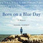 [PDF] [EPUB] Born on a Blue Day: Inside the Extraordinary Mind of an Autistic Savant Download