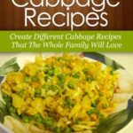 [PDF] [EPUB] Cabbage Recipes: Create Different Cabbage Recipes That The Whole Family Will Love. (Quick and Easy Recipes) Download