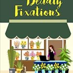 [PDF] [EPUB] Carnations and Deadly Fixations (Fern Grove #1) Download