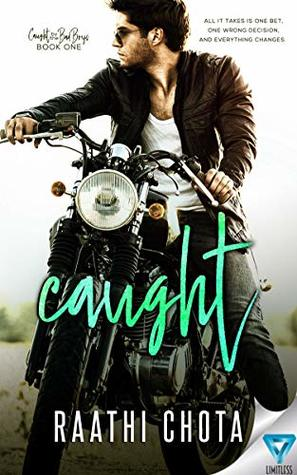 [PDF] [EPUB] Caught (Caught By the Bad Boys Book 1) Download by Raathi Chota