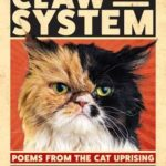 [PDF] [EPUB] Claw The System: Poems From The Cat Uprising Download