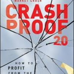 [PDF] [EPUB] Crash Proof 2.0: How to Profit from the Economic Collapse Download