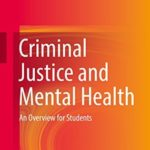 [PDF] [EPUB] Criminal Justice and Mental Health: An Overview for Students Download