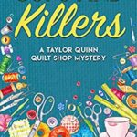 [PDF] [EPUB] Cups and Killers: A Taylor Quinn Quilt Shop Mystery (The Taylor Quinn Quilt Shop Mysteries Book 3) Download