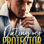 [PDF] [EPUB] Dating My Protector (Brand Brothers Book 3) Download