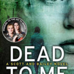 [PDF] [EPUB] Dead to Me (Scott and Bailey, #1) Download
