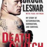[PDF] [EPUB] Death Clutch: My Story of Determination, Domination, and Survival Download