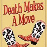 [PDF] [EPUB] Death Makes A Move: A Taylor Texas Mystery Download