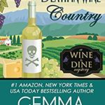 [PDF] [EPUB] Death in Wine Country (Wine and Dine Mysteries Book 5) Download