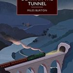 [PDF] [EPUB] Death in the Tunnel (British Library Crime Classics) Download
