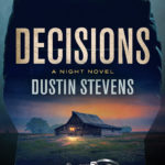 [PDF] [EPUB] Decisions Dustin Stevens: A Suspense Thriller Download