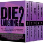 [PDF] [EPUB] Die Laughing 2: Five More Comic Crime Novels Download
