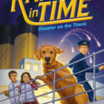 [PDF] [EPUB] Disaster on the Titanic (Ranger in Time, #9) Download