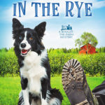 [PDF] [EPUB] Dogcatcher in the Rye (Bought-the-Farm Mystery #1) Download