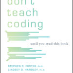 [PDF] [EPUB] Don't Teach Coding: Until You Read This Book Download