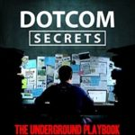[PDF] [EPUB] DotCom Secrets: The Underground Playbook for Growing Your Company Online Download