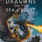 [PDF] [EPUB] Dragons on the Sea of Night (The Sunset Warrior Cycle, #5) Download