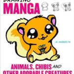 [PDF] [EPUB] Drawing Manga Animals, Chibis, and Other Adorable Creatures Download