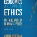 [PDF] [EPUB] Economics as Applied Ethics: Fact and Value in Economic Policy Download