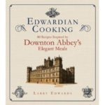 [PDF] [EPUB] Edwardian Cooking: 80 Recipes Inspired by Downton Abbey's Elegant Meals Download
